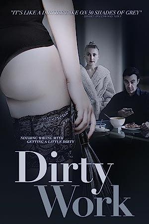 [18+] Dirty Work (2018) {English Subtitles} 480p [200MB] || 720p [900MB] 2