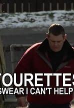 Tourettes: I Swear I Can't Help It