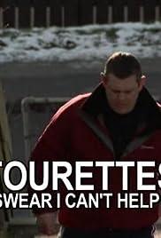 Tourettes: I Swear I Can't Help It Poster