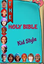 The Holy Bible Kid Style