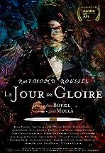 Raymond Roussel: Le Jour de Gloire