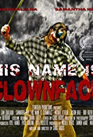 His Name Is Clown Face Poster