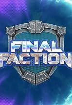 Final Faction