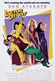 Doctor Detroit (1983) Poster - Movie Forum, Cast, Reviews