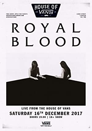 Royal Blood: Live From The House of Vans