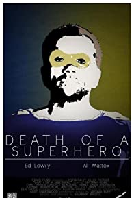 Primary photo for Death of a Superhero
