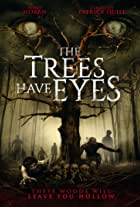 The Trees Have Eyes