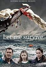 Let Me Survive