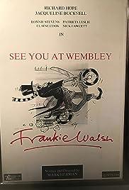 See You at Wembley, Frankie Walsh Poster