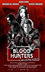 Blood Hunters: Rise of the Hybrids (2019) Poster