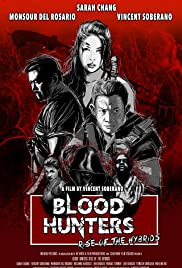 Blood Hunters: Rise of the Hybrids Poster