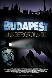 Watch one the movie Budapest Underground by [480x272]