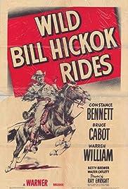 Wild Bill Hickok Rides(1942) Poster - Movie Forum, Cast, Reviews