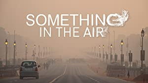 Where to stream Something in the Air