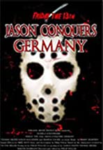 Friday the 13th: Jason Conquers Germany