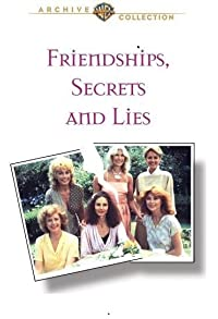 Primary photo for Friendships, Secrets and Lies