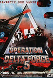 Operation Delta Force 5: Random Fire(2000) Poster - Movie Forum, Cast, Reviews