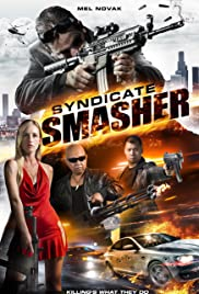 Syndicate Smasher Poster
