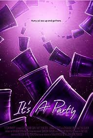 It's A Party (2018)