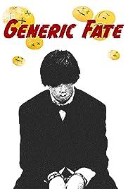 Generic Fate () film en francais gratuit