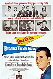 Because They're Young (1960) Poster - Movie Forum, Cast, Reviews