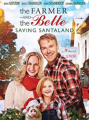 The Farmer and the Belle Saving Santaland