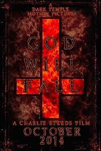 Watch hd quality movies God Will Fall [Mpeg]