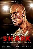 Die Like A Shark