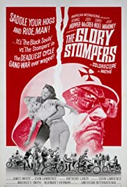 The Glory Stompers(1967) Poster - Movie Forum, Cast, Reviews