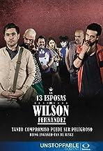Las 13 Esposas de Wilson Fernandez