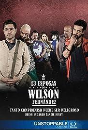 Las 13 Esposas de Wilson Fernandez Poster