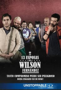 Primary photo for Las 13 Esposas de Wilson Fernandez