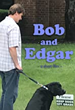 Bob and Edgar