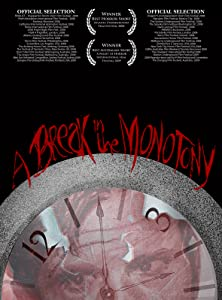Free movies download A Break in the Monotony [flv]