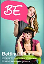BE: Bettina & Elaine