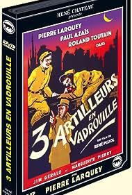 Paul Azaïs, Pierre Larquey, René Pujol, and Vincent Scotto in Trois artilleurs en vadrouille (1938)