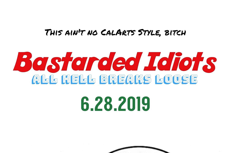 Bastarded Idiots: All Hell Breaks Loose (2019)