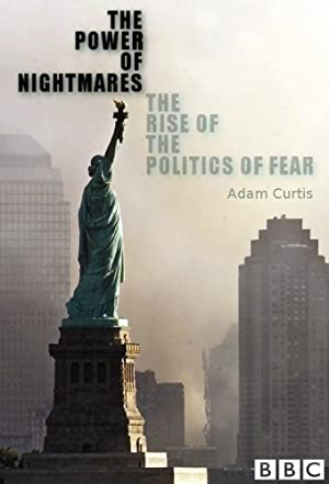 Where to stream The Power of Nightmares: The Rise of the Politics of Fear