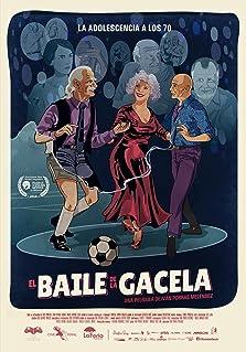 El Baile de la Gacela (2018)