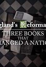 England's Reformation: Three Books That Changed a Nation