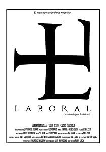 Télécharger la vidéo du film Laboral (2012) [mp4] [mkv] [420p], Alberto Amarilla, Carlos Guardiola, Santi Senso