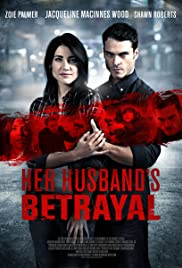 Her Husband's Betrayal Poster