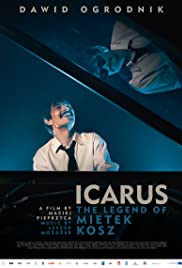 Icarus. The Legend of Mietek Kosz