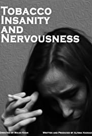 Tobacco, Insanity and Nervousness Poster