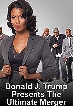 Donald J. Trump Presents: The Ultimate Merger