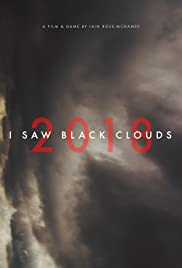 I Saw Black Clouds Poster