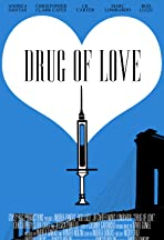 Drug of Love