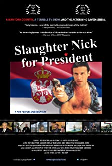 Slaughter Nick for President (2012)