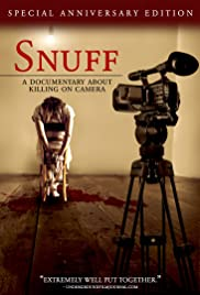 Snuff: A Documentary About Killing on Camera(2008) Poster - Movie Forum, Cast, Reviews