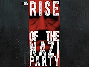Where to stream The Rise of the Nazi Party